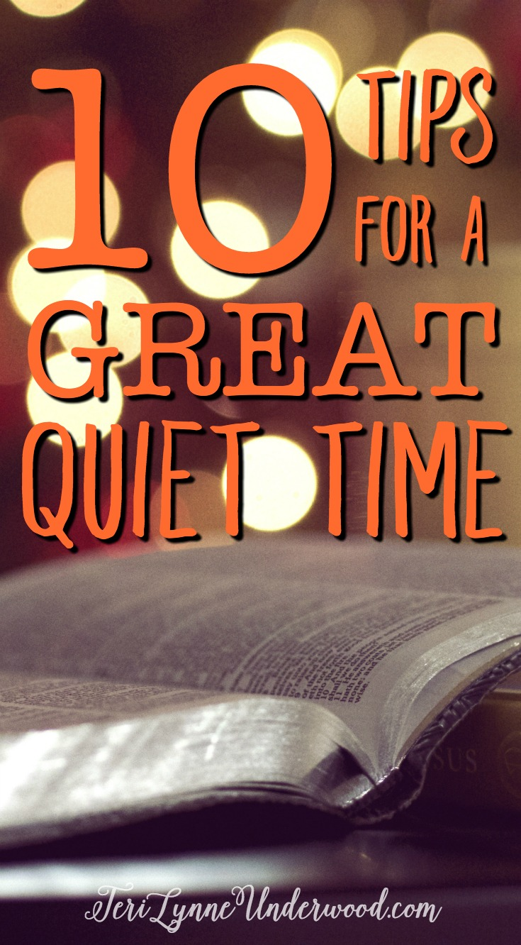 10 TIPS FOR A GREAT QUIET TIME || no guilt, no formula