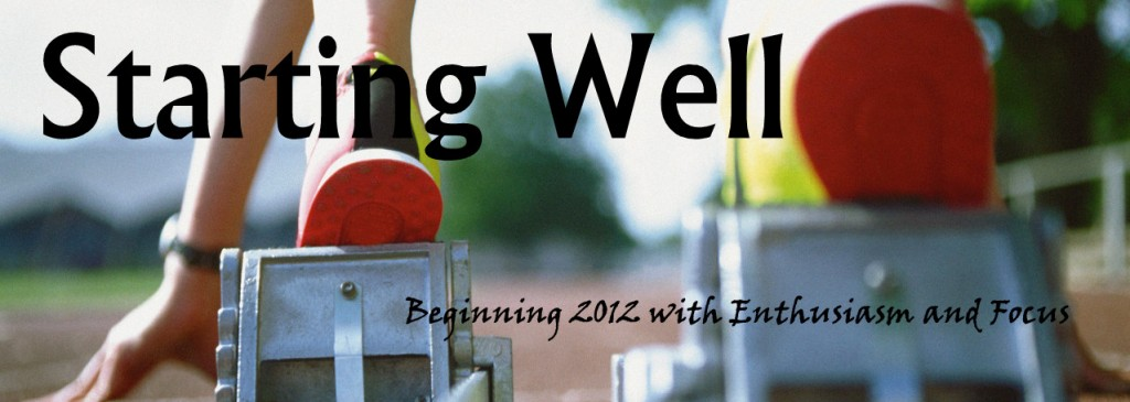 Starting Well in 2012 www.terilynneunderwood.com