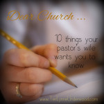 10 Things Your Pastor's Wife Wants You to Know