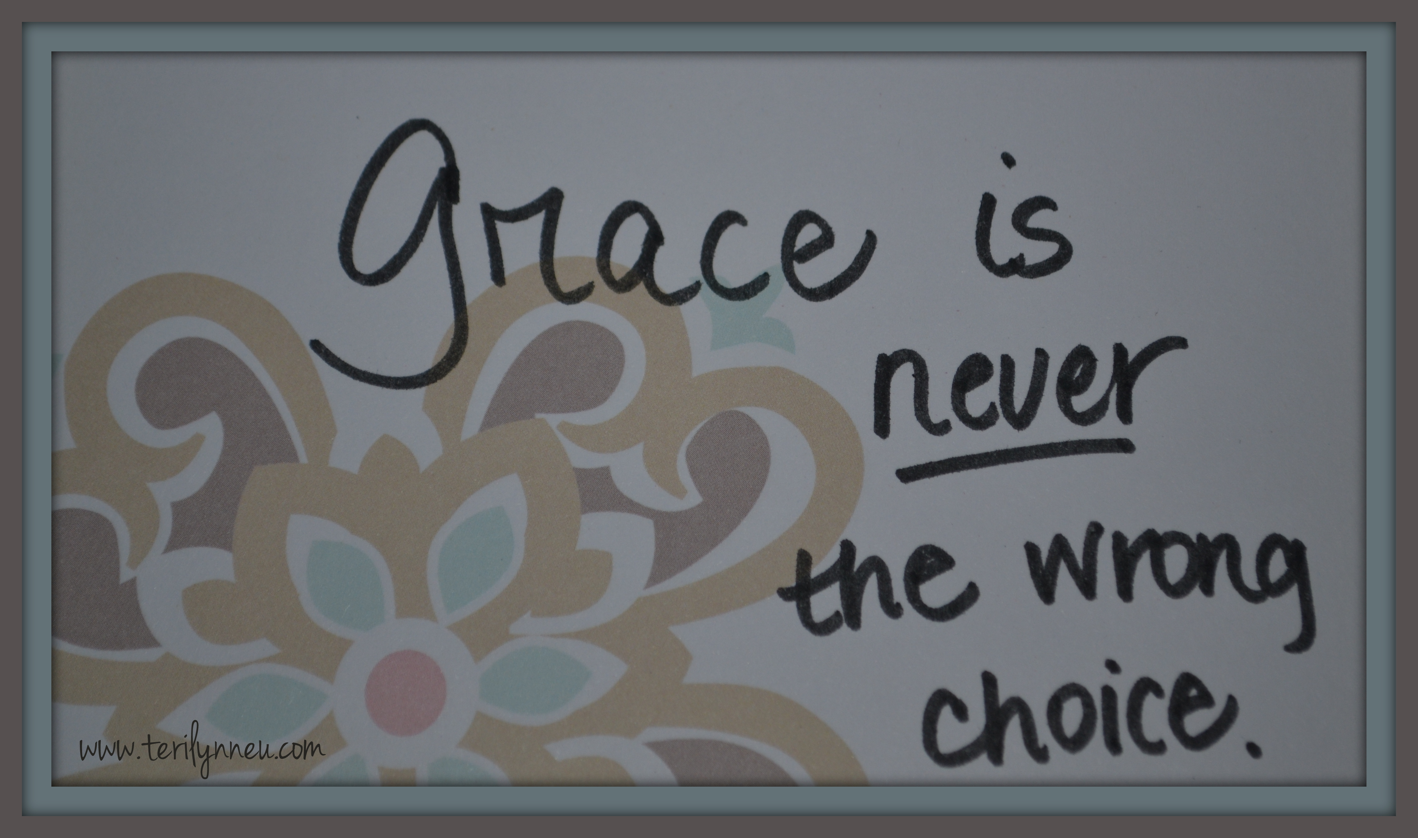 Grace-is-never-the-wrong-choice.jpg