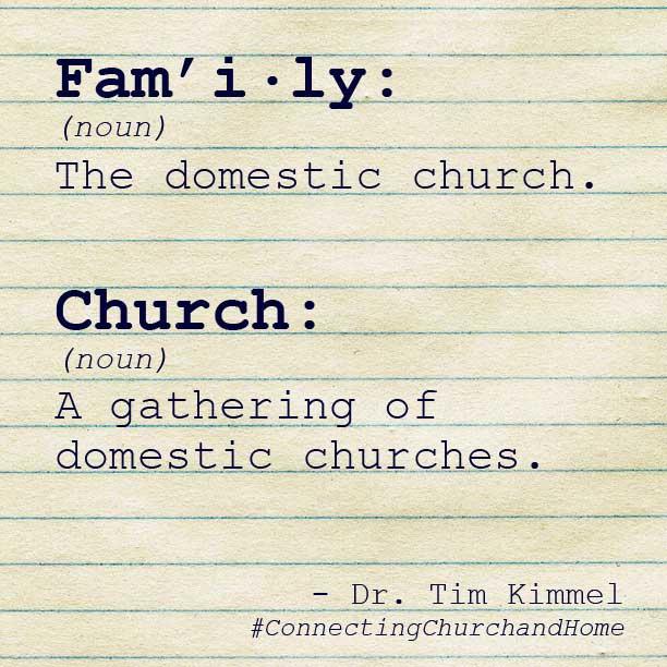 Definitions of Family & Church by Tim Kimmel www.terilynneunderwood.com