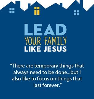 Lead Your Family Like Jesus www.terilynneunderwood.com