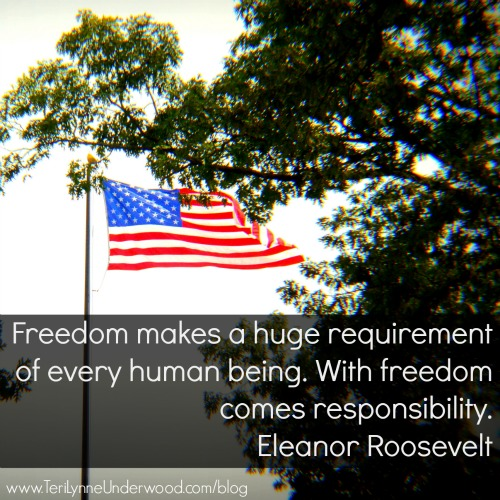 freedom's requirement || www.TeriLynneUnderwood.com/blog