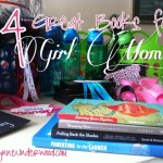 4 great books for girl moms {especially moms of teenage girls!} || recommendations by Teri Lynne Underwood