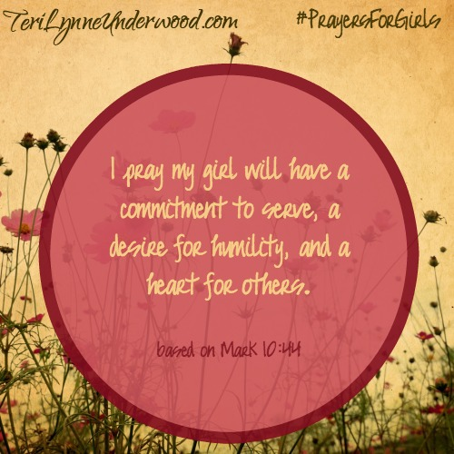 31 Verses to Pray for Your Girl ... Mark 10:44 ... #PrayersforGirls