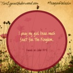 #PrayersforGirls ... based on John 15:8 ... TeriLynneUnderwood.com