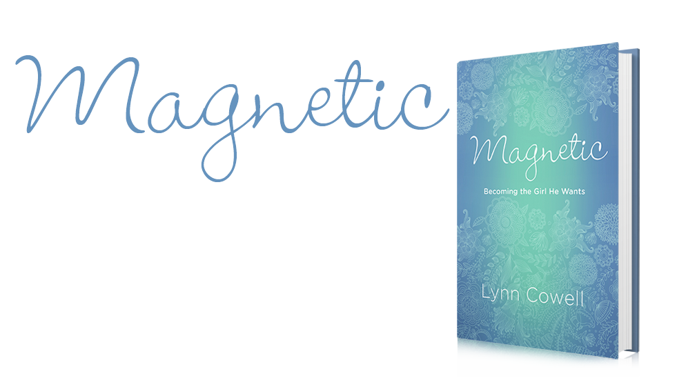 Magnetic by Lynn Cowell {must read for teenage girls and their moms!}