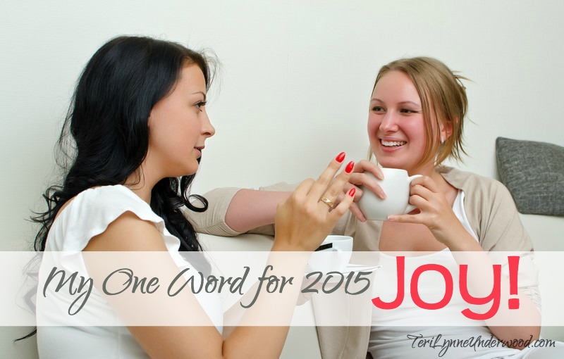 my one word for 2015: JOY