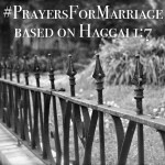 31 Verses to Pray for Your Marriage || Haggai 1:7