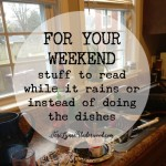 For Your Weekend March 13