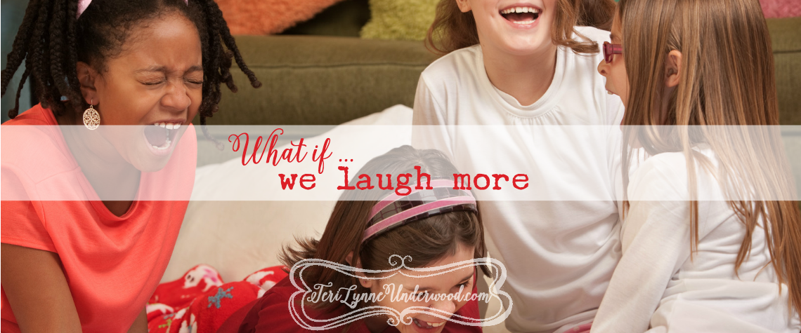 what if we laugh more {10 ways to live well in today's world}