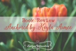 Anchored Book Review
