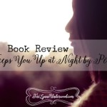 Book Review: What Keeps You Up at Night by Pete Wilson