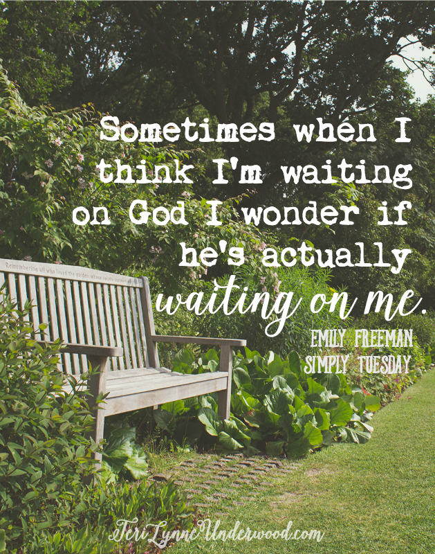 Simply Tuesday quote: is God waiting on me?