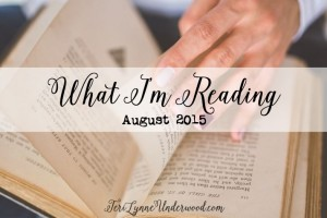 What I'm Reading August 2015