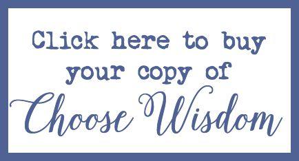 Buy Choose Wisdom