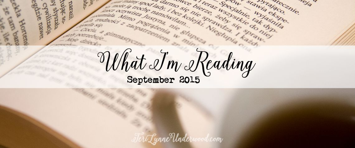 Fiction and nonfiction recommendations from Teri Lynne Underwood {September 2015}