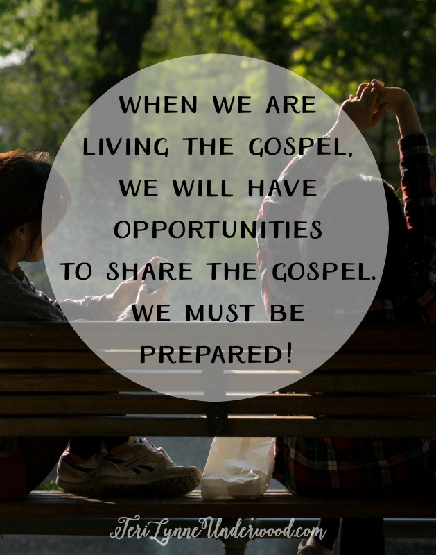 When we are living out the gospel day in and day out in front of people, we will be given opportunities to share the gospel with others. We must be prepared. We must be ready to speak about the God who wrapped Himself in flesh and walked among us. We must be willing to talk about our own sin and desperate neediness so we can also talk about God's mercy and the Cross and the empty tomb and the hope we now have in Christ. We must be honest about how hard it is but also willing to share the great beauty of abiding in Him.