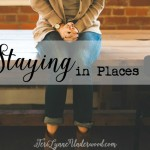 Staying in Places