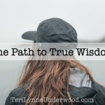 The Path to True Wisdom
