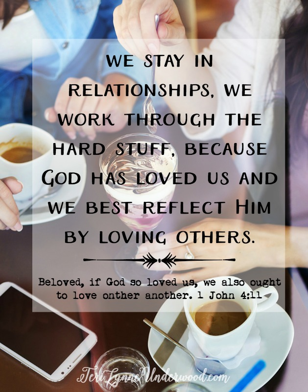 In a world that views people and relationships as disposable, we have the opportunity to be counter cultural by digging in and working hard to preserve the relationships in our lives.