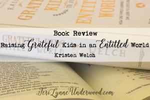 {Book Review} Raising Grateful Kids in an Entitled World by Kristen Welch
