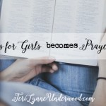 When Prayers for Girls becomes Prayers for Myself