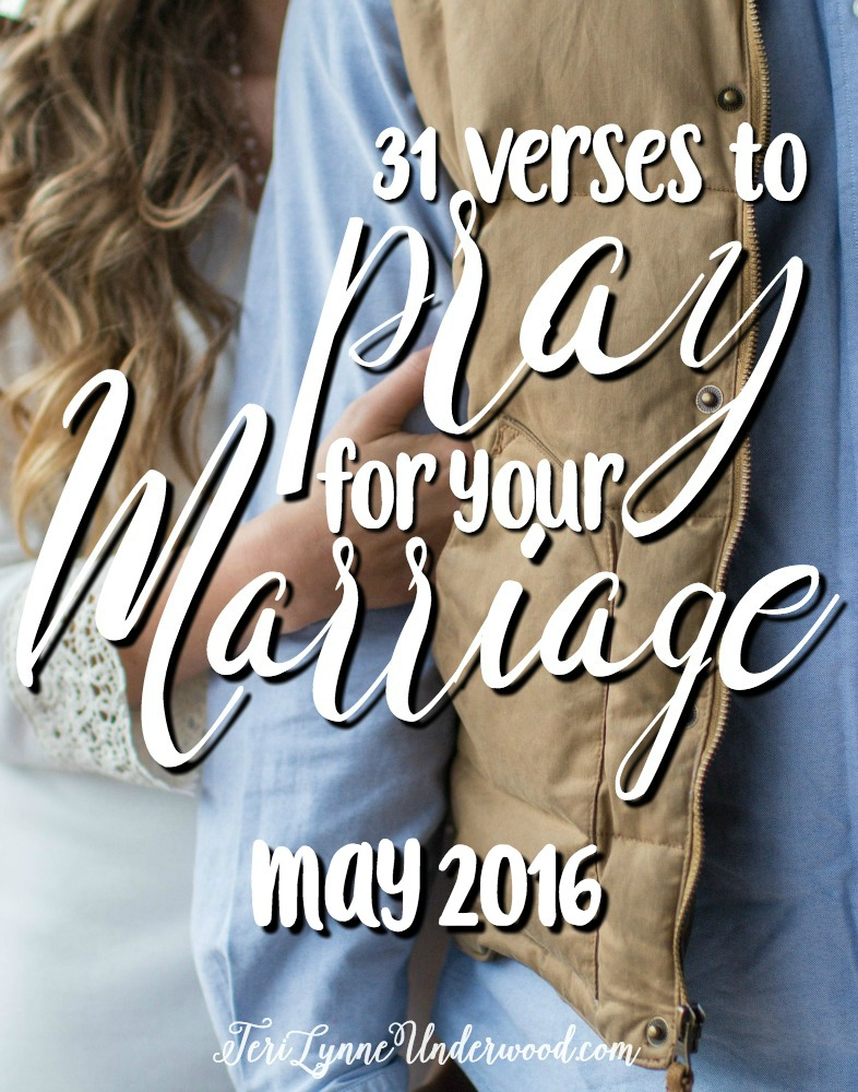 Want to invest in your marriage? Join Teri Lynne Underwood in May as she shares 31 Verses to Pray for Your Marriage.