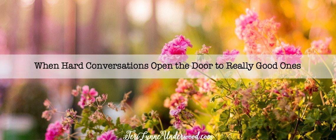 When Hard Conversations Open the Door to Really Good Ones