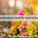 When Hard Conversations Open the Door to Really Good Ones
