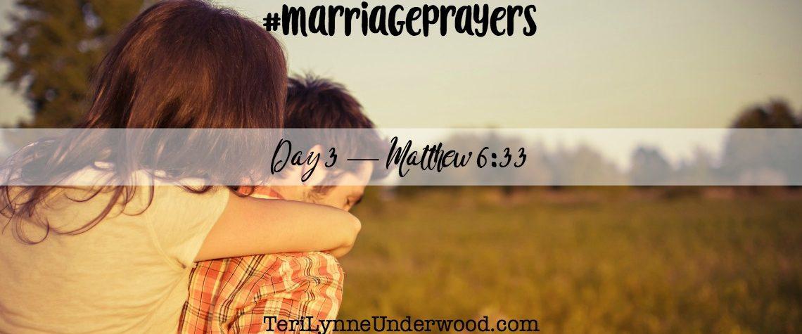 #MarriagePrayers: Matthew 6:33