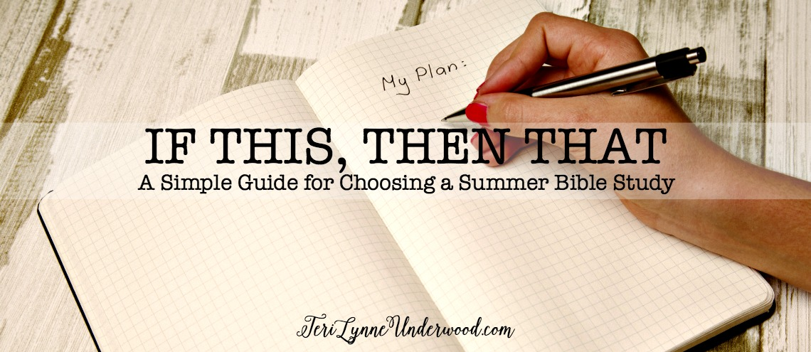 If This, Then That: A Simple Guide to Choosing a Summer Bible Study