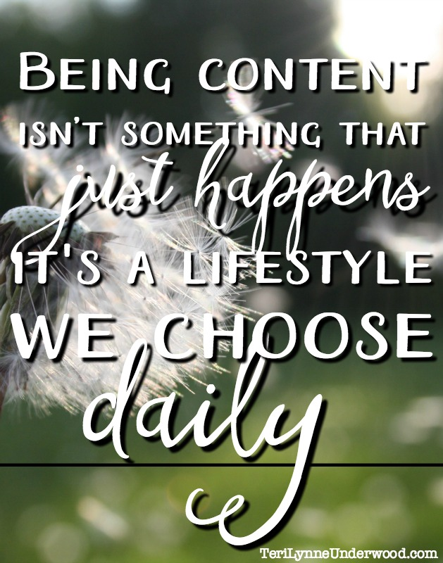 As long as we are distracted by what the world offers us, we'll miss out on the peace of having all God has given us. We have to recognize this won't always come naturally or easily. But contentment will always be worth pursuing. Being content isn't something that just happens, it's a lifestyle we choose — daily.