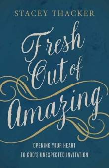 Book Review || Fresh Out of Amazing by Stacey Thacker