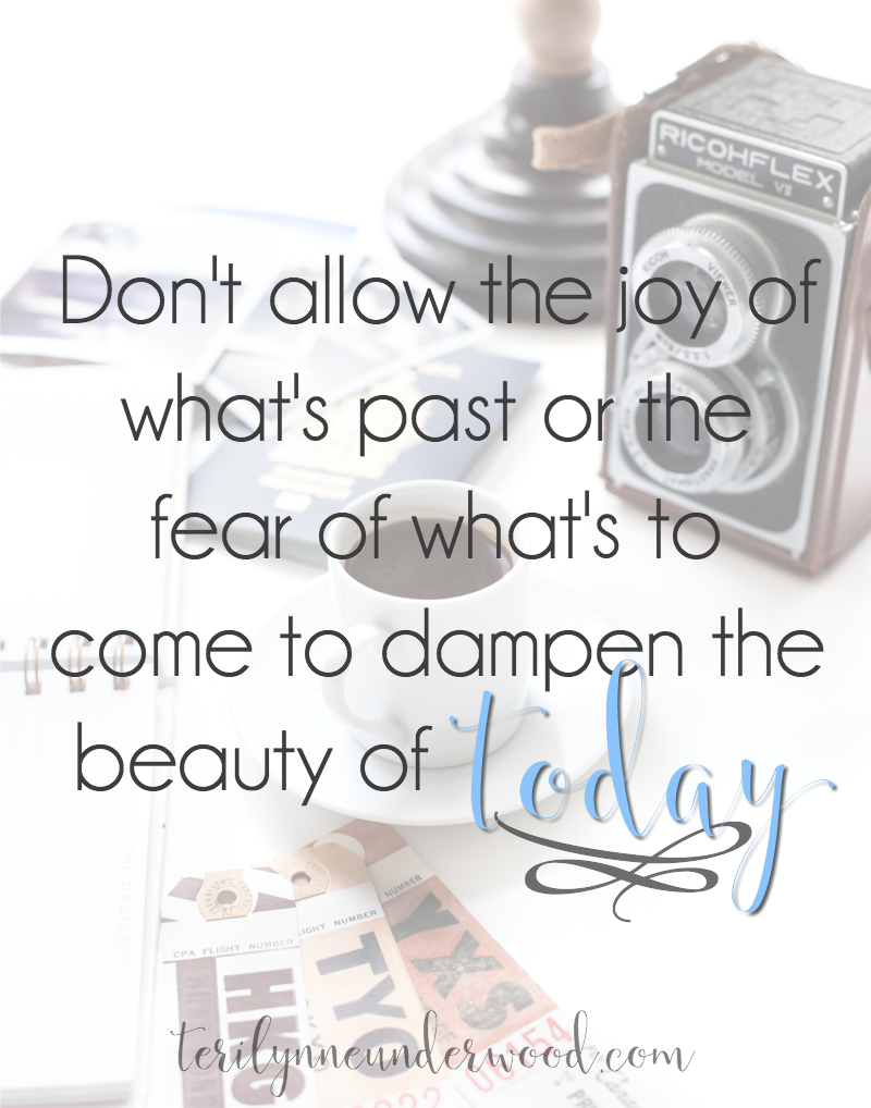 Lopsided Living: embrace the season you're in ... Don't allow the joy of what's past or the fear of what's to come to dampen the beauty of today!