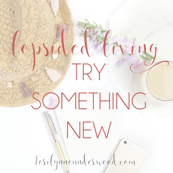 Try something new ... sometimes stepping outside our comfort zone is the perfect way to reignite our energy.