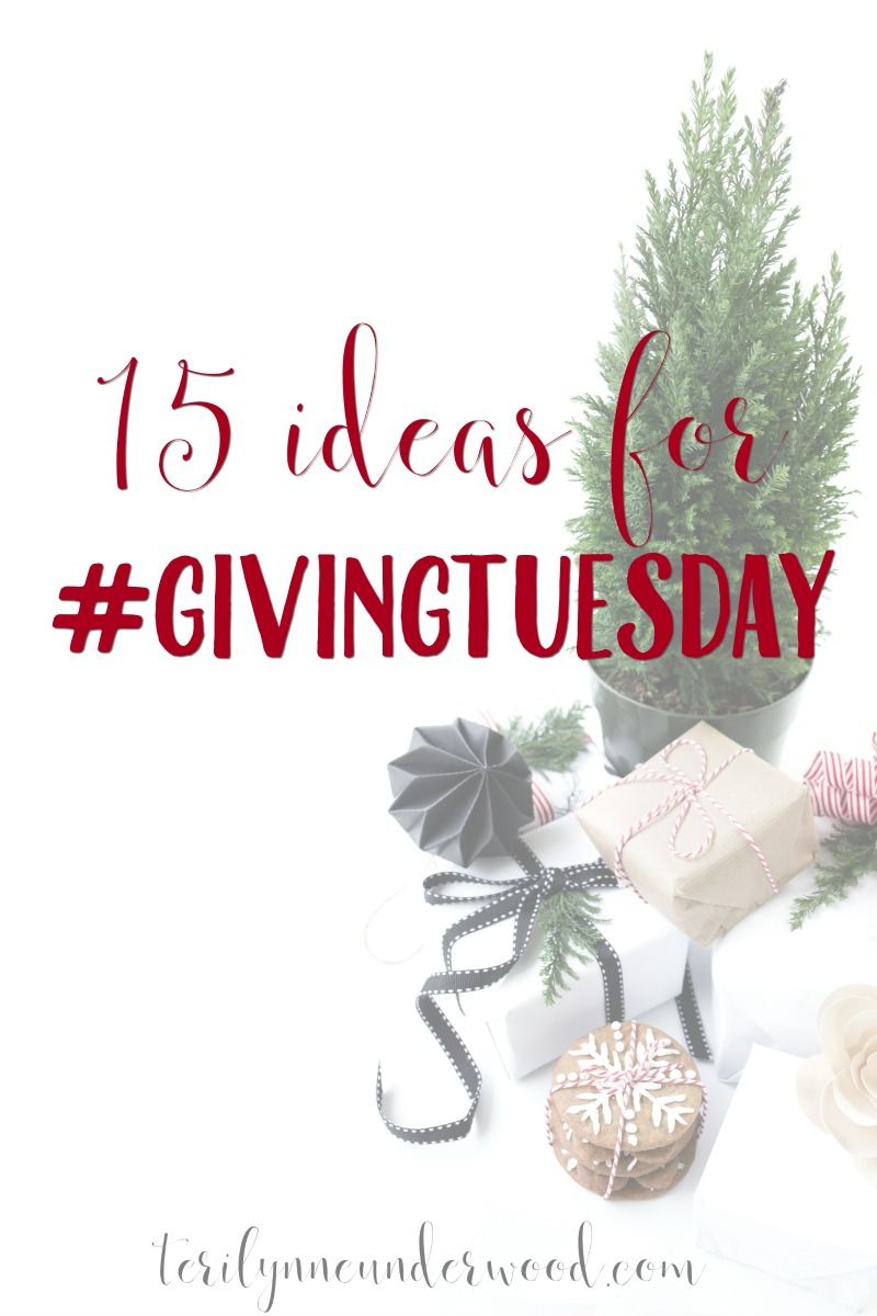 Because the true gift is always GIVING not GETTING ... 15 simple ways to participate in #GivingTuesday.