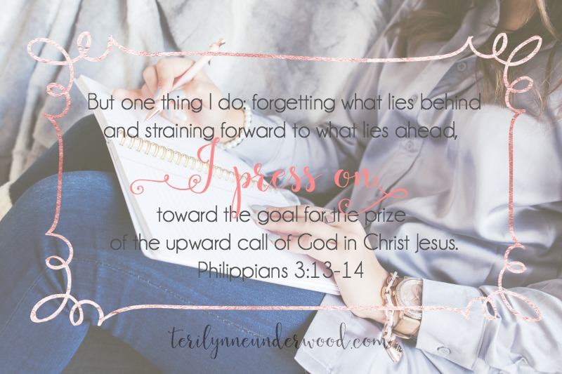 But one thing I do: forgetting what lies behind and straining forward to what lies ahead, 14 I press on toward the goal for the prize of the upward call of God in Christ Jesus.