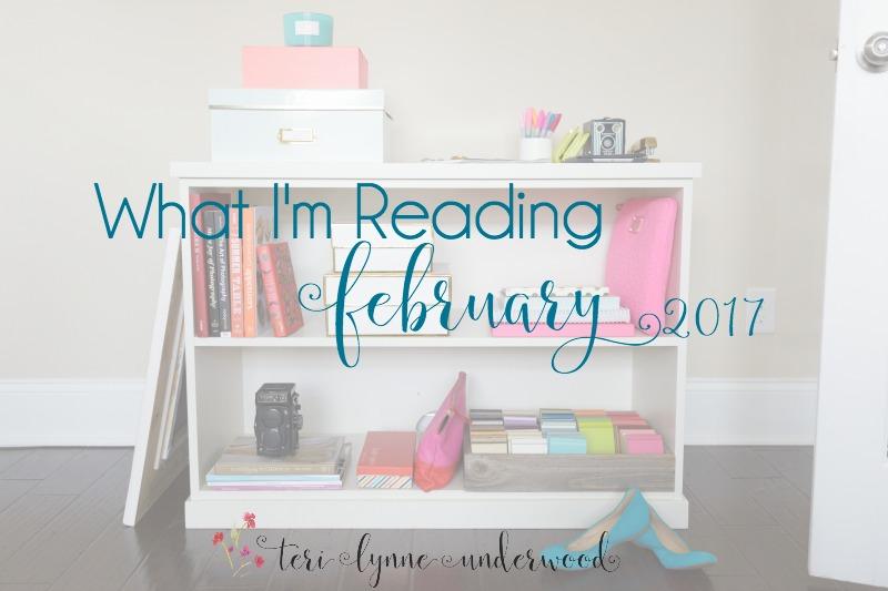 What I'm Reading {February 2017}