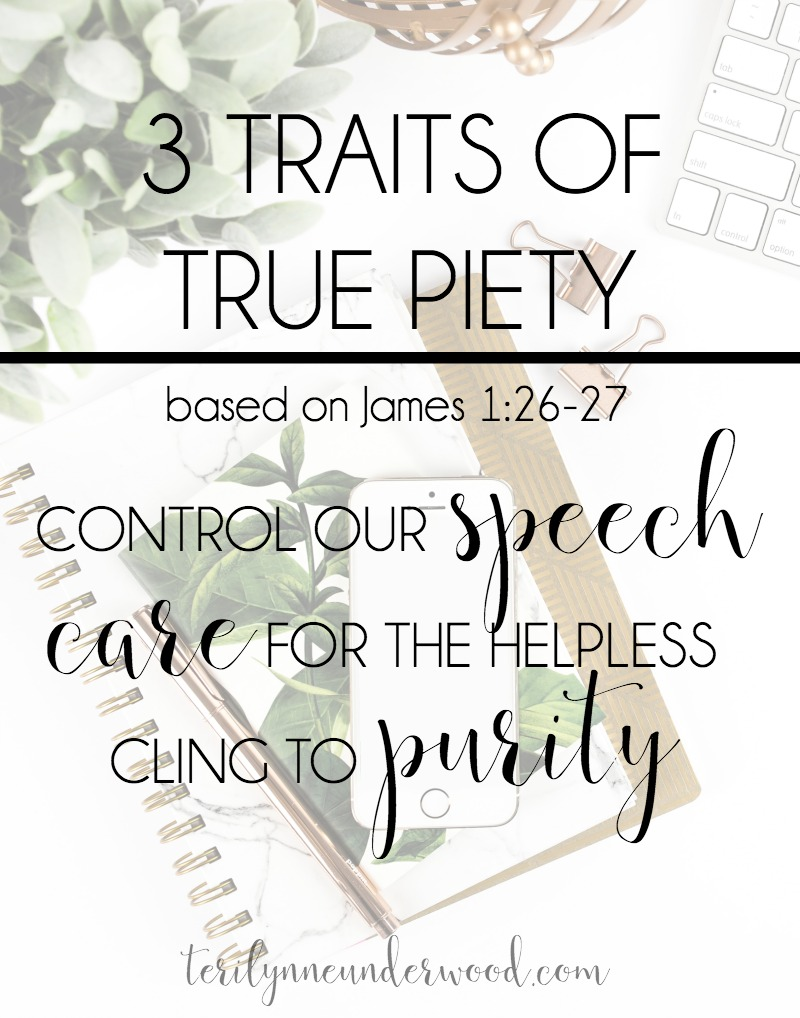 James 1:26-27 offer us a clear description and sure prescription for a life that evidences our relationship with the Lord, a life of true piety.