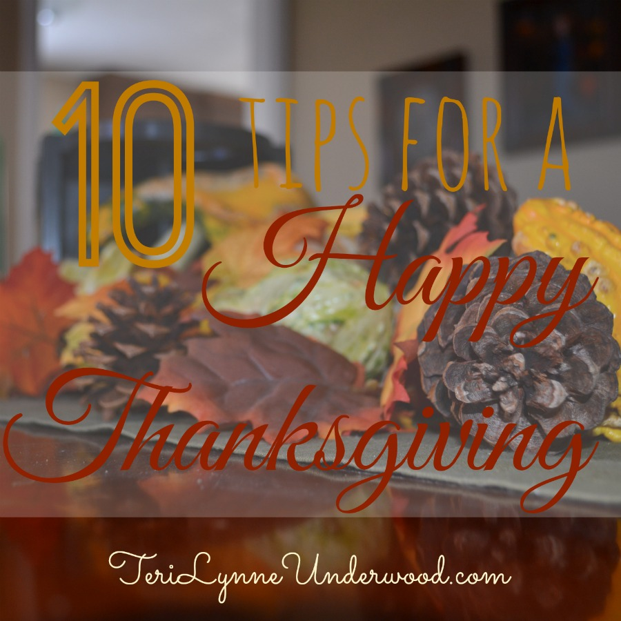 10 Tips for a Happy Thanksgiving