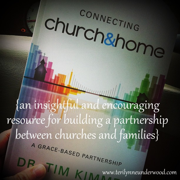 Can Church and Home Work Together?  a review of Connecting Church & Home by Tim Kimmel