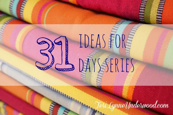 31 Ideas for 31 Days series