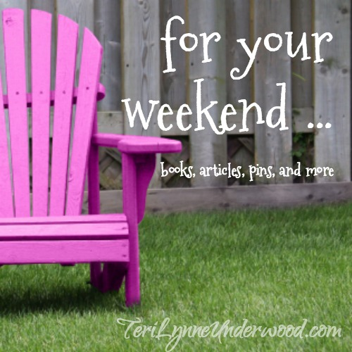 For Your Weekend {a little early}