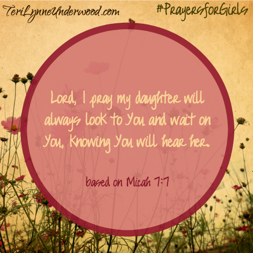 31 verses to pray for your girl  micah 7 7