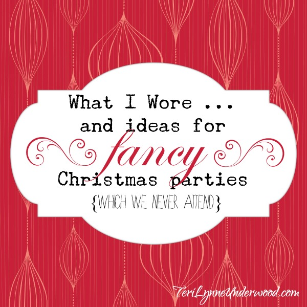 What I Wore … and ideas for fancy Christmas party outfits