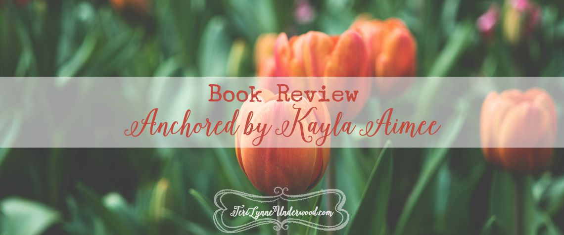 Book Review: Anchored by Kayla Aimee