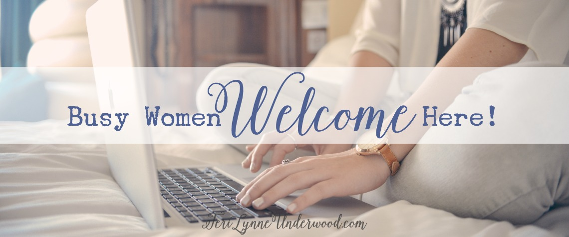 Busy Women Welcome Here!