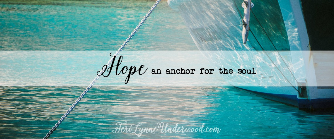 Hope, the Anchor for Our Souls