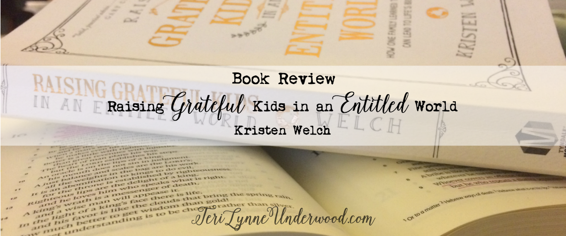 {Book Review} Raising Grateful Kids in an Entitled World by Kristen Welch